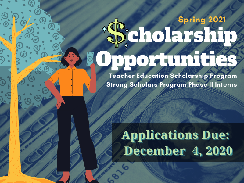 $cholarships now open! Due December 4, 2020