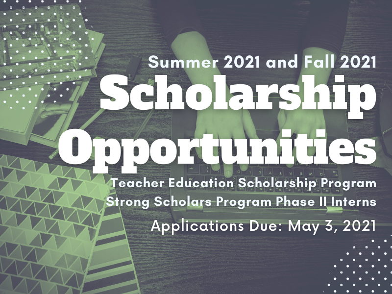 Department Scholarships are now open for Summer 2021 and Fall 2021